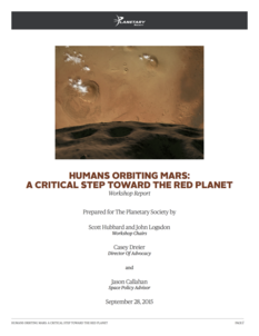 Humans Orbiting Mars: A Critical Step Toward the Red Planet