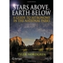 Stars Above, Earth Below: A Guide to Astronomy in the National Parks