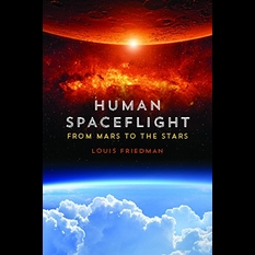 Human Spaceflight: From Mars to the Stars