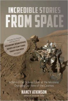Incredible Stories from Space, by Nancy Atkinson