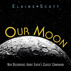 Our Moon, by Elaine Scott