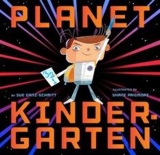 Planet Kindergarten, by Sue Ganz-Schmitt