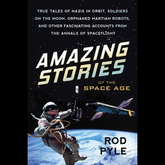 Amazing Stories of the Space Age