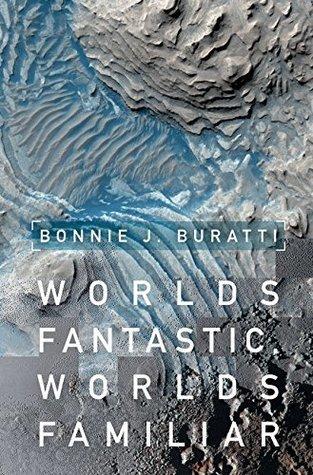 Worlds Fantastic, Worlds Familiar