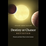 Destiny or Chance Revisited, by Stuart Ross Taylor