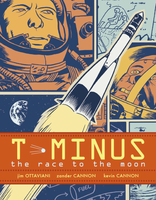 T Minus, by Jim Ottavani, Zander Cannon, and Kevin Cannon