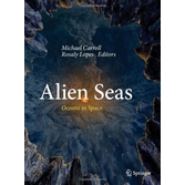 Alien Seas: Oceans in Space