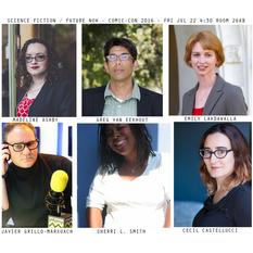 Science Fiction / Future Now Panel, Comic-Con 2016