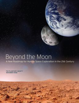 Beyond the Moon, A New Roadmap for Human Space Exploration