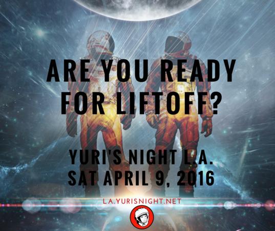 Yuri's Night L.A. 2016