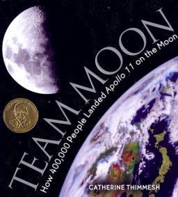 Team Moon: How 400,000 People Landed Apollo 11 on the Moon