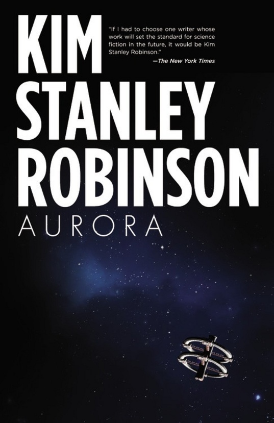 """Aurora"" is the latest novel from Kim Stanley Robinson"