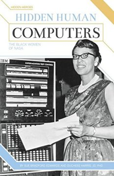 Hidden Human Computers, by Sue Bradford Edwards and Duchess Harris