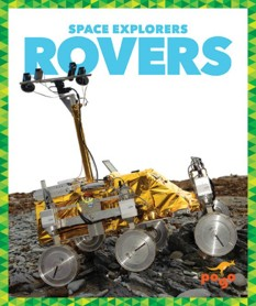 Space Explorers: Rovers, by Jenny Fretland Van Voorst