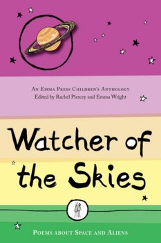 Watcher of the Skies, edited by Rachel Piercey and Emma Wright