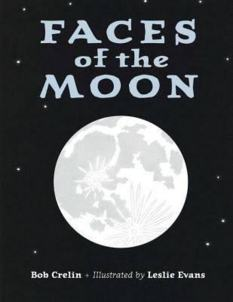 Faces of the Moon, by Bob Crelin