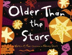 Older Than the Stars, by Karen C. Fox, illustrated by Nancy Davis