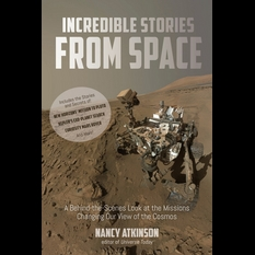 Nancy Atkinson's Incredible Stories From Space