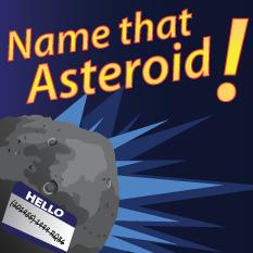 Name That Asteroid!