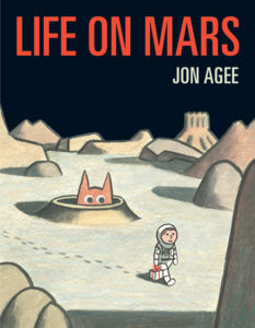 Life on Mars, by Jon Agee