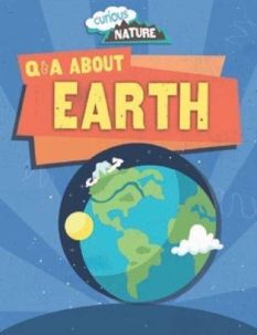 Q & A About Earth, by Nancy Dickmann