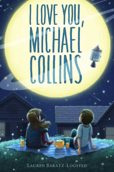 I Love You, Michael Collins, by Lauren Baratz-Logsted