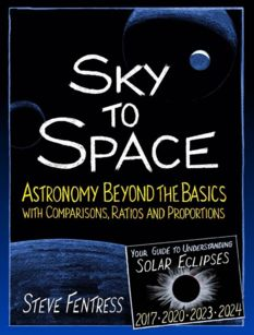 Sky to Space: Astronomy beyond the Basics, by Steve Fentress