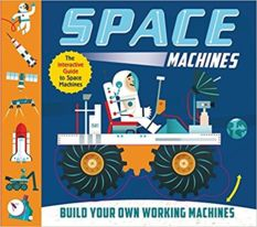 Space Machines, by Ian Graham, illustrated by Charles Ballesteros, designed by Martin Taylor