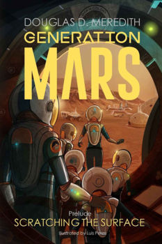 Scratching the Surface: Generation Mars, Prelude