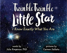 Twinkle Twinkle Little Star: I Know Exactly What You Are