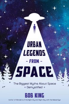 Urban Legends from Space: The Biggest Myths About Space Demystified