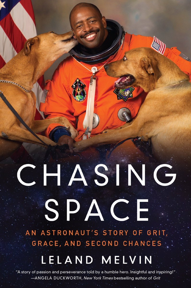 Chasing Space, by Leland Melvin