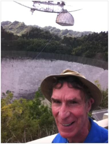 Bill Nye at Arecibo